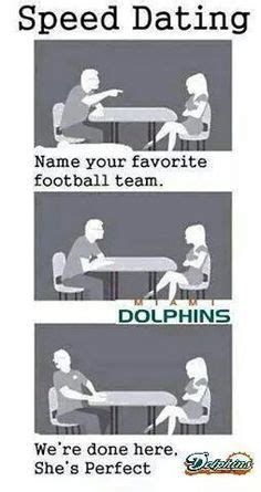Geek Speed Dating Meme - 1000 images about my miami dolphins on pinterest miami