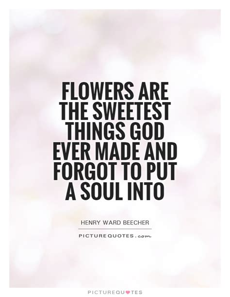 Things To Put You On A Floral Frenzy by Quotes To Put On Flowers Quotesgram