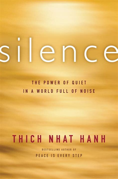 silence in the age of noise books 1000 ideas about thich nhat hanh on buddha