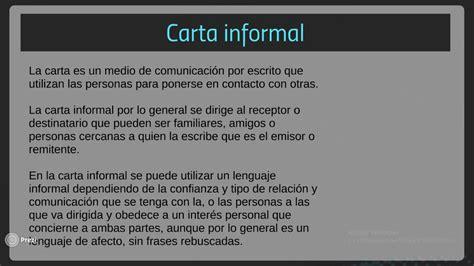 carta formal y una informal elementos de la carta formal e informal