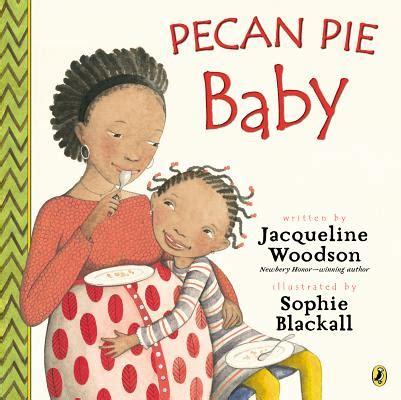 pecan pie baby   indiebound.org
