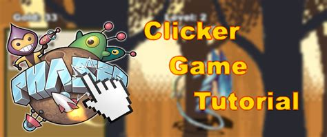 construct 2 idle game tutorial phaser tutorial how to create an idle clicker game