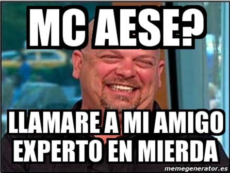 Mc Meme - meme personalizado mc aese llamare a mi amigo experto