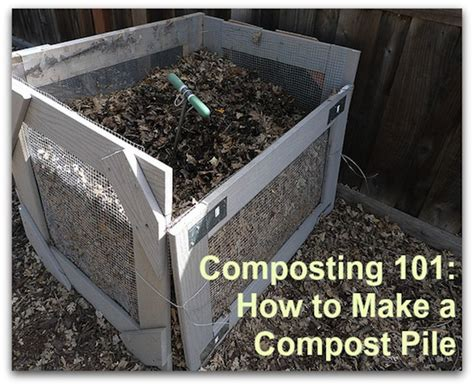 composting 101 how to make a compost pile