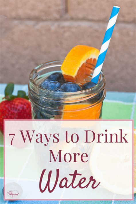 7 Ways To Drink More Water by 7 Ways To Drink More Water So Blessed