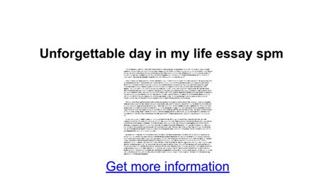 Best Moments In Essay by An Unforgettable Day Essay Spm