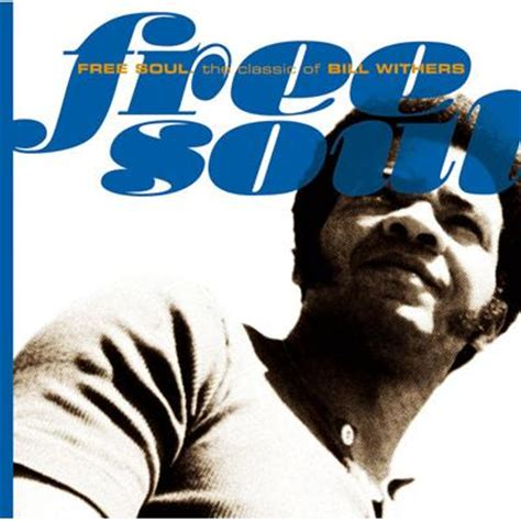 Free Soul by Free Soul The Classic Of Bill Withers Hmv Books