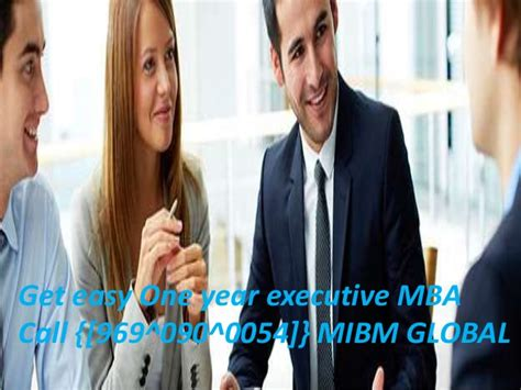 One Year Executive Mba by Mibm Global One Year Executive Mba In India 969 090