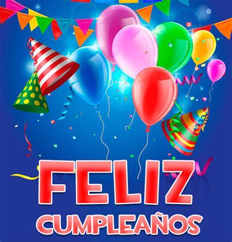 imagenes cumpleaños para whatsapp nuevas imagenes de cumplea 241 os para whatsapp