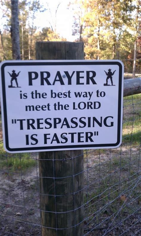 best way to meet prayer is the best way to meet the lord quot trespassing is