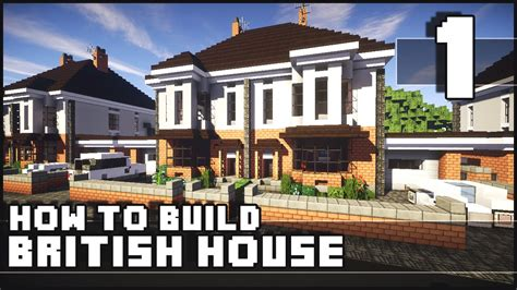 how to build a new house minecraft how to build british house part 1 youtube