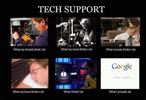 It Support Meme - image 249104 what people think i do what i really