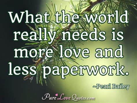 world     love   paperwork purelovequotes