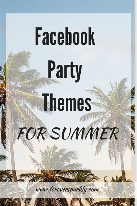 facebook themes business 25 best ideas about direct sales party on pinterest