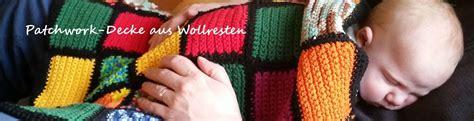 decke stricken aus wollresten upcycling f 252 r wollreste babydecke h 228 keln oder stricken