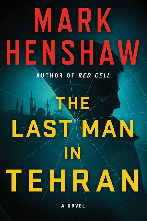 the last in tehran a novel a jonathan the last in tehran book by henshaw official