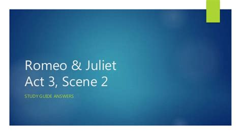 themes in romeo and juliet act 2 scene 5 romeo juliet act 3 scene 2