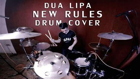 dua lipa youtube covers new rules dua lipa drum cover by ixora youtube