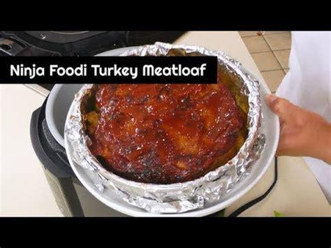 ninja foodi turkey meatloaf pressure cooker  air