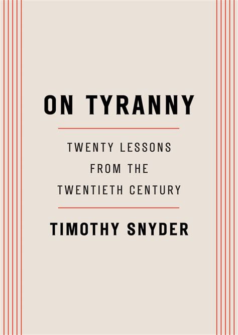 summary of timothy snyder s on tyranny key takeaways analysis books retreating from the politics of eternity on timothy