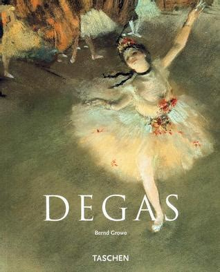 degas basic art series degas by bernd growe