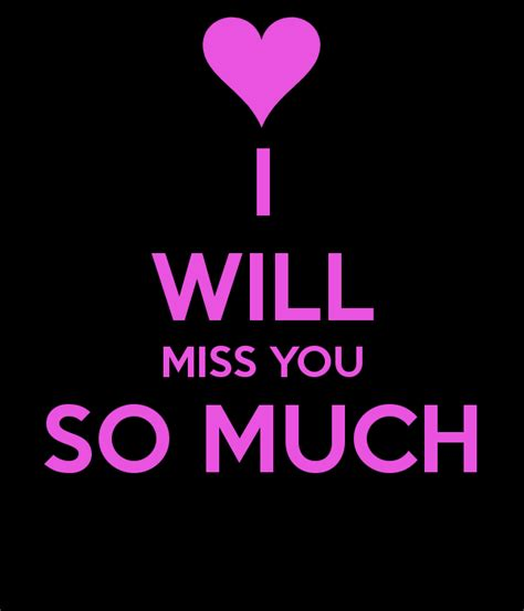images i miss you so much i will miss you so much poster loo keep calm o matic