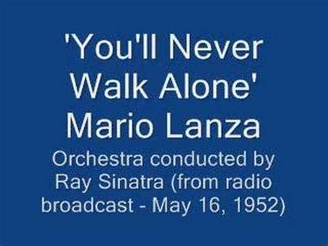 mario lanza you'll never walk alone youtube