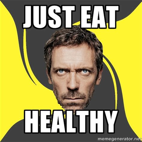 Eating Healthy Meme - blog 7 ways to prevent injuries