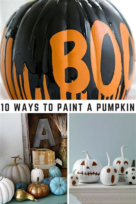 10 ways to paint a pumpkin mom spark mom blogger