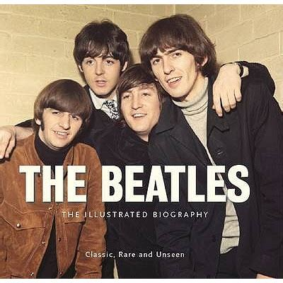 biography beatles book the beatles the illustrated biography book by e good 2
