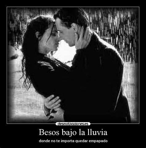 imagenes romanticas bajo la lluvia besos bajo la lluvia desmotivaciones