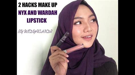 tutorial make up wardah you tube tutorial make up lipstick jadi eyeshadow hacks makeup