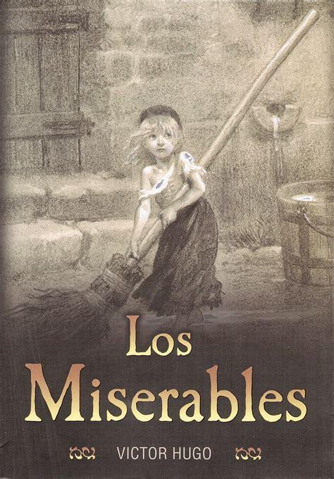 libro les miserables tom 3 la vida de una lectora rese 241 a los miserables de victor hugo