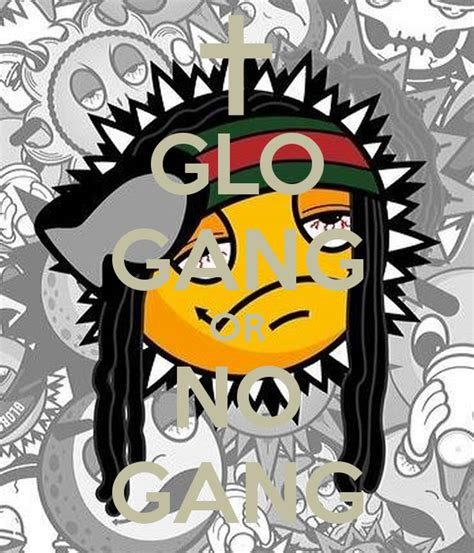 glo gang or no gang poster king kush keep calm o matic