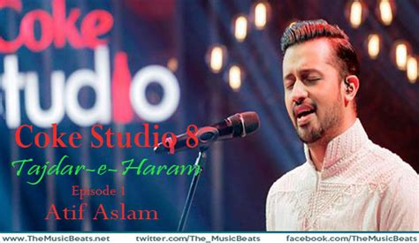 download mp3 qawali tajdar e haram download tajdar e haram atif aslam cs 8 ep 1 the
