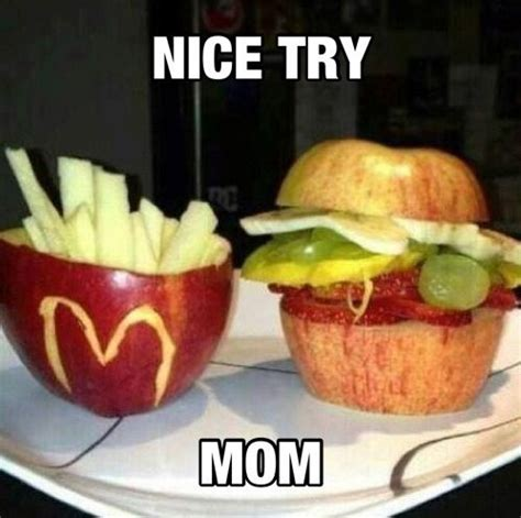 Healthy Food Memes - mom s trying to get me to eat healthier nice try lol