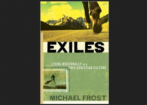 exiles books christian book exiles author mike