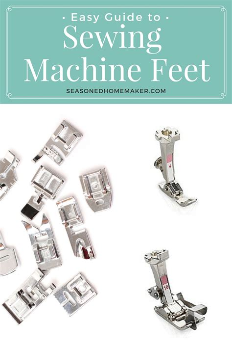 sewing machine magic make the most of your machine demystify presser and other accessories tips and tricks for smooth sewing 10 easy creative projects books all about sewing machine choosing a presser foot