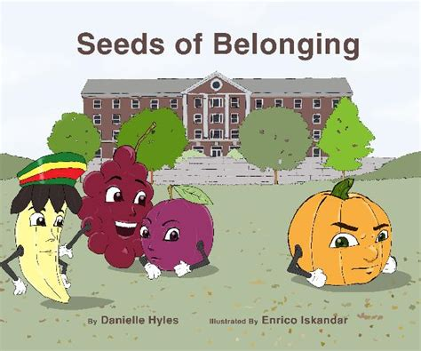 picture books about belonging seeds of belonging by danielle hyles children blurb books