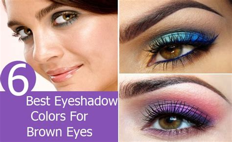 best eyeshadow color for brown 6 best eyeshadow colors for brown style presso