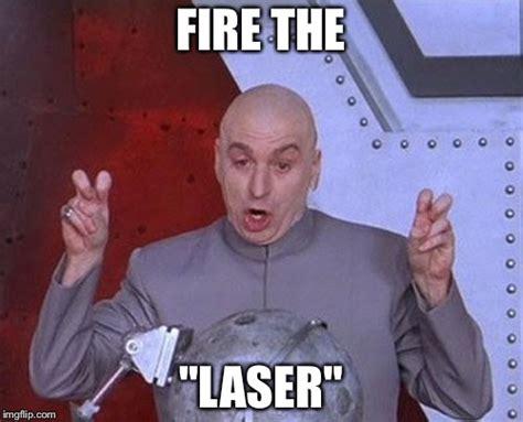 Dr Evil Meme Generator - dr evil laser meme imgflip
