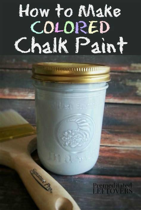 chalk paint recette 25 best ideas about chalk paint on