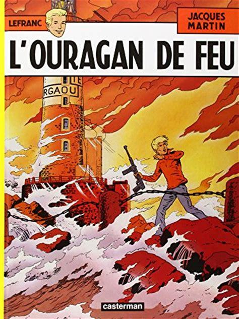 Lefranc Tome 2 L Ouragan De Feu Livre Enligne