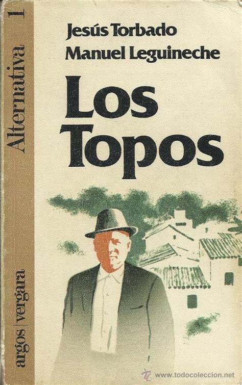 libro historia del franquismo javier villanueva literatura los topos del franquismo