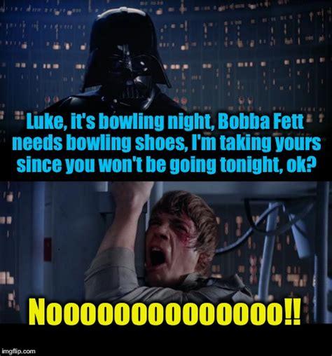 Funny Bowling Meme - stars wars bowling shoes no imgflip
