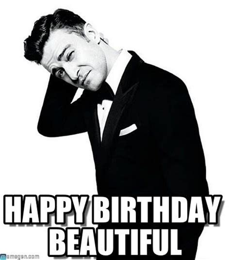 Justin Timberlake Birthday Meme - happy birthday beautiful justin timberlake meme my