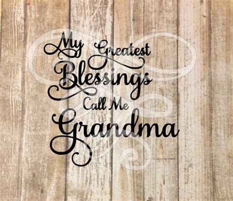 greatest blessings call  grandma svg dxf png eps