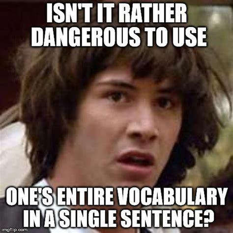 Vocabulary Meme - keanu reeves imgflip