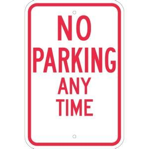 brady 18 in x 12 in aluminum no parking any time sign