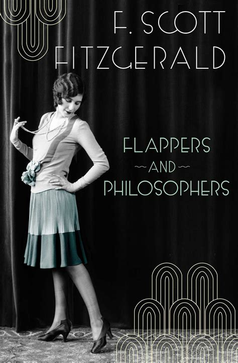 flappers and philosophers the flappers and philosophers ebook by f scott fitzgerald official publisher page simon schuster